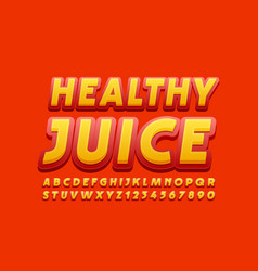 tasty banner healthy juice with font vector image