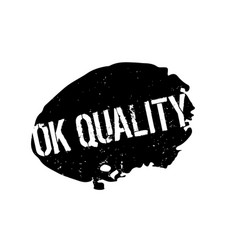 Ok quality rubber stamp vector