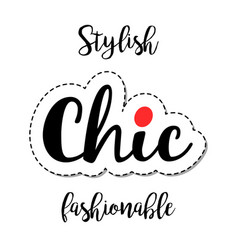 fashion patch element chic lettering vector image vector image