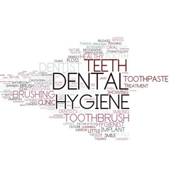 Dental hygiene word cloud concept vector