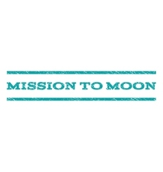 Mission To Moon Watermark Stamp vector image