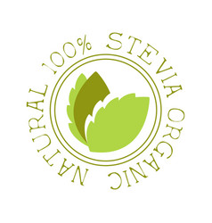 Natural organic stevia logo healthy product label vector