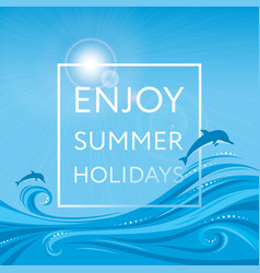 Enjoy summer holidays - banner poster vector