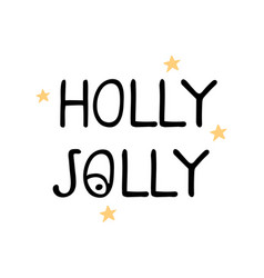 holly jolly - fun hand drawn grating card vector image