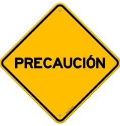 Isolated single precaucion sign vector