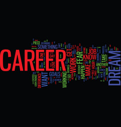 from just a job to your dream career text vector image
