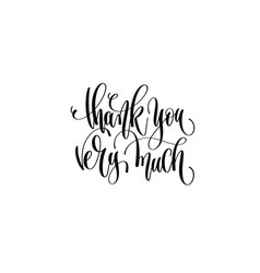 thank you very much - hand lettering positive vector image vector image