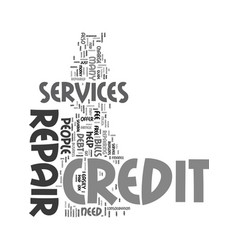 your guide to credit repair services text word vector image vector image
