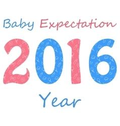 Baby expectation Year 2016 vector
