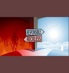 responsible and reckless and road to heaven or vector image