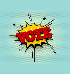 Boom vote comic text speech bubble pop art vector