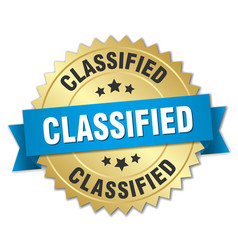 Classified 3d gold badge with blue ribbon vector