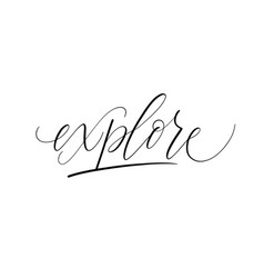 Explore motivation calligraphy travel word vector