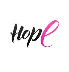 hope pink ribbon breast cancer vector image