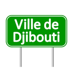 Ville de Djibouti road sign vector image