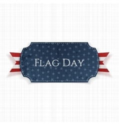 Flag Day Label with greeting Ribbon and Shadow vector image