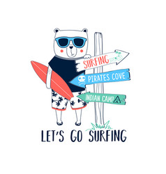 surfer bear and direction sign print design vector image