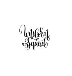 Unicorn squad black and white handwritten vector