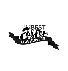 the best easter egg hunter stamp one color print vector image vector image