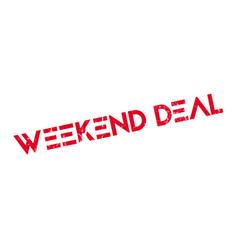 weekend deal rubber stamp vector image