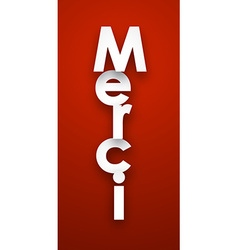 Paper merci sign vector image