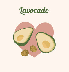 Love avocado with funny text vector