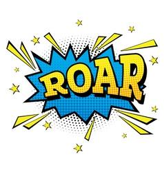 Roar Comic Text in Pop Art Style vector