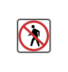 Usa traffic road signs no pedestrian crossing vector