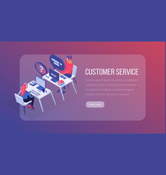 customer service isometric landing page template vector image