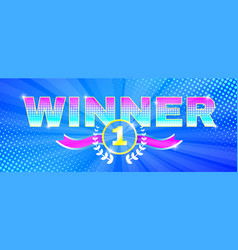 multicolored bright banner winner theme vector image