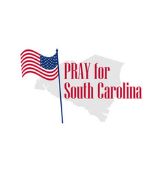 Pray for south carolina hurricane natural vector