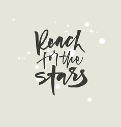 Reach for the stars lettering vector