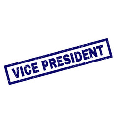 Rectangle grunge vice president stamp vector