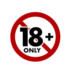 Under eighteen years prohibition sign adults only vector