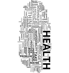 your health is your yours text word cloud concept vector image