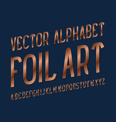 Foil art typeface copper font isolated english vector