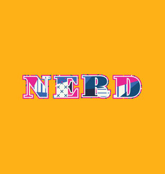 Nerd concept word art vector