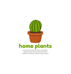 Template logo for home plants cartoon cactus icon vector