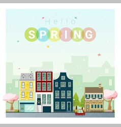Hello spring cityscape background 1 vector image vector image