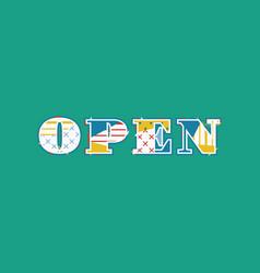 Open concept word art vector