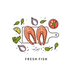 Steaks fish Fresh food vector image