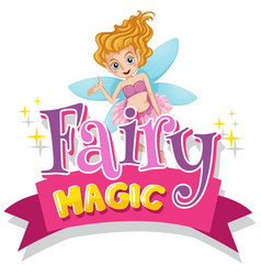 Font design for word fairy magic with fairy flying vector