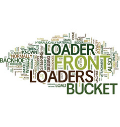 Front loader text background word cloud concept vector