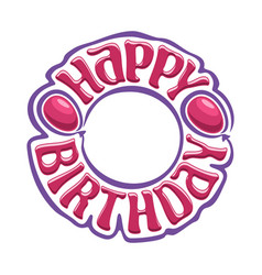 logo for happy birthday vector image