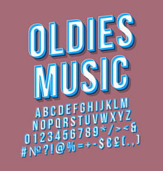 oldies music vintage 3d lettering retro bold font vector image