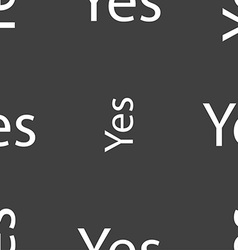Yes sign icon Positive check symbol Seamless vector