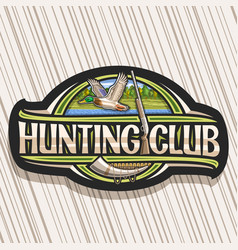 Logo for hunting club vector
