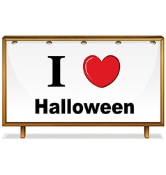 i love halloween in wooden frame vector image