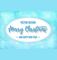 merry christmas background with snowflake vector image