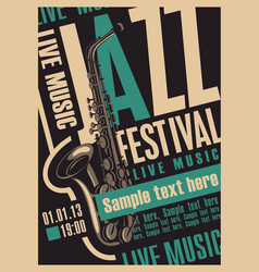 Retro poster for jazz festival with saxophone vector